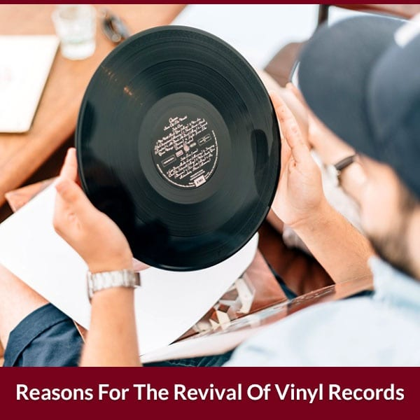 Reasons For The Revival Of Vinyl Records